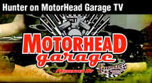 Hunter on MotorHead Garage TV
